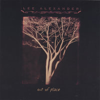Out of Place — Lee Alexander