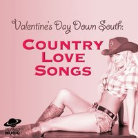 Valentine's Day Down South: Country Love Songs — The Hit Co.