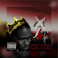Exotic — Tonio Xo