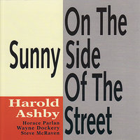 On the Sunny Side of the Street — Harold Ashby