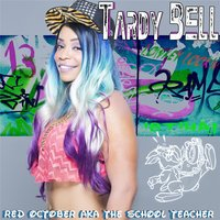 Tardy Bell — Red October
