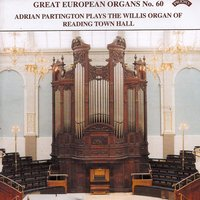 Great European Organs No. 60: Reading Town Hall — Adrian Partington