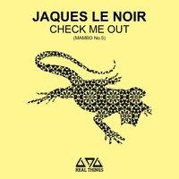 Jaques Le Noir - Think You Are