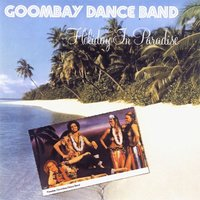 Holiday in Paradise — Goombay Dance Band