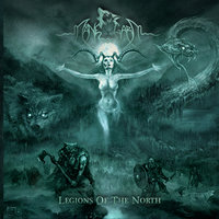 Legions of the North — Månegarm