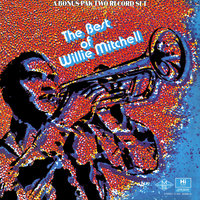 The Best of Willie Mitchell — Willie Mitchell