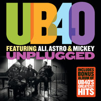 Unplugged — UB40, Ali Campbell, Astro, Michael Virtue