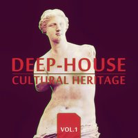 Deep-House Cultural Heritage (Vol. 1) — сборник