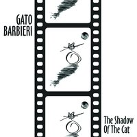The Shadow Of The Cat — Gato Barbieri