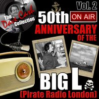 The Dave Cash Collection: 50th Anniversary of the Big L (Pirate Radio London), Vol. 2 — сборник