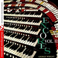Encores Vol. 2 — George Wright