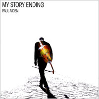 My Story Ending — Paul Aiden