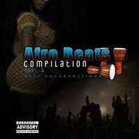 Afro Beats, Vol. 1: Best Collaborations — сборник