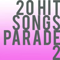 20 Hit Songs Parade, Vol. 2 — сборник