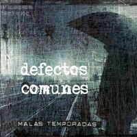 Malas Temporadas — Defectos Comunes