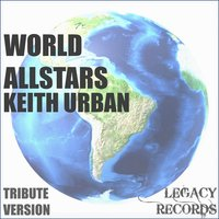 World Allstars - Keith Urban Tribute Hits — New Tribute Kings