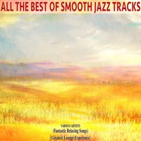 All the Best of Smooth Jazz Tracks — сборник