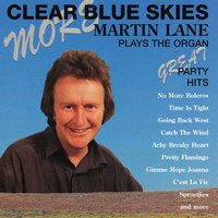More Clear Blue Skies — Martin Lane