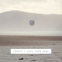 Save Your Soul - Single — Loosid