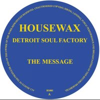 The Message — Detroit Soul Factory