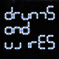 Drums and Wires — Drums and Wires