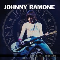 The Final Sessions — Johnny Ramone