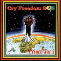 Cry Freedom Dub — Prince Far I