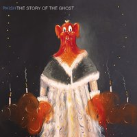 The Story Of The Ghost — Phish