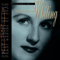 Great Ladies Of Song / Spotlight On Margaret Whiting — Margaret Whiting, Billy Butterfield And His Orchestra, Don Costa & His Orchestra