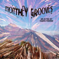 Monthey Grooves (Selected by Mario Ferrini) — Mario Ferrini