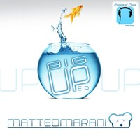 Big Up — Matteo Marani