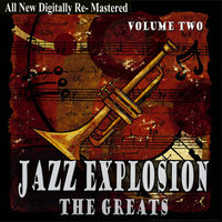 Jazz Explosion - The Greats Volume Two — сборник