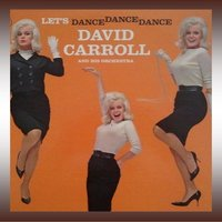 Let's Dance Dance Dance — David Carroll
