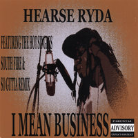 I Mean Business — Hearse Ryda