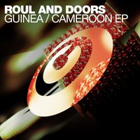 Guinea / Cameroon EP — Roul and Doors