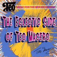 The Eclectic Side of Teo Macero — Teo Macero