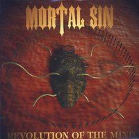Revolution Of The Mind — Mortal Sin