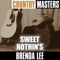 Country Masters: Sweet Nothin's — Brenda Lee