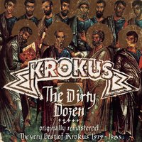 Dirty Dozen — Krokus