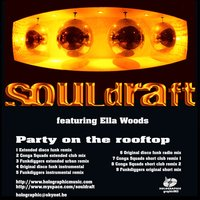 Party On The Rooftop — Souldraft
