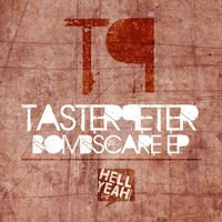 Bombscare EP — Taster Peter
