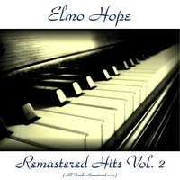 Remastered Hits Vol. 2 — Elmo Hope