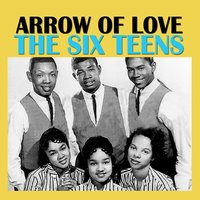Arrow of Love — The Six Teens