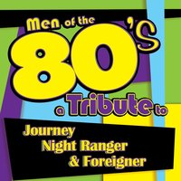 Men of the 80s: A Tribute to Journey, Night Ranger and Foreigner — Deja Vu