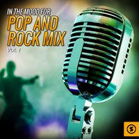 In the Mood for Pop and Rock Mix, Vol. 1 — сборник