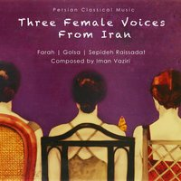 Three Female Voices From Iran — сборник