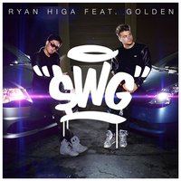 Swg (feat. Golden) — Ryan Higa, Golden