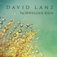 Norwegian Rain — David Lanz