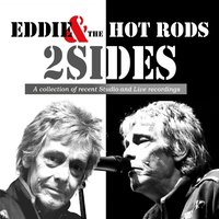 2 Sides — Eddie & The Hot Rods