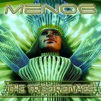 The Tribe Remixes — BLISS, Menog